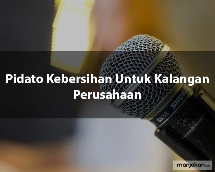 2. Pidato Kebersihan Untuk Kalangan Perusahaan