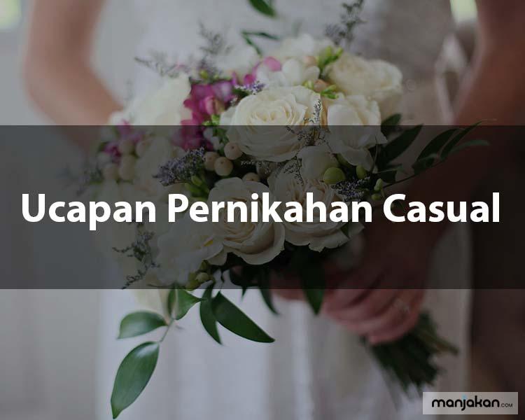 6. Ucapan Pernikahan Casual