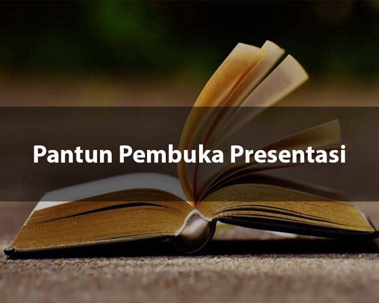Pantun Pembuka Presentasi