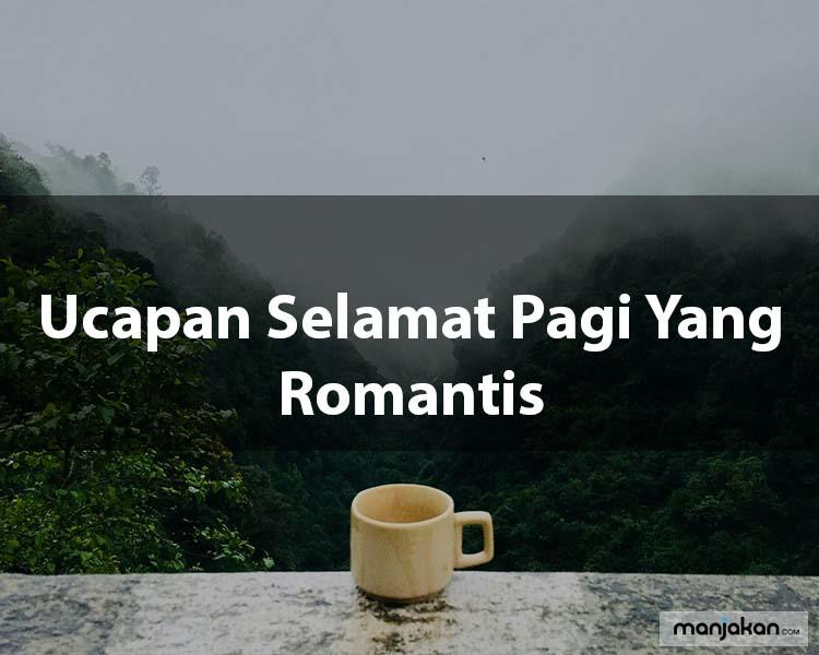 Ucapan Selamat Pagi Yang Romantis